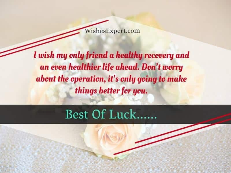 Well Wishes for Surgery