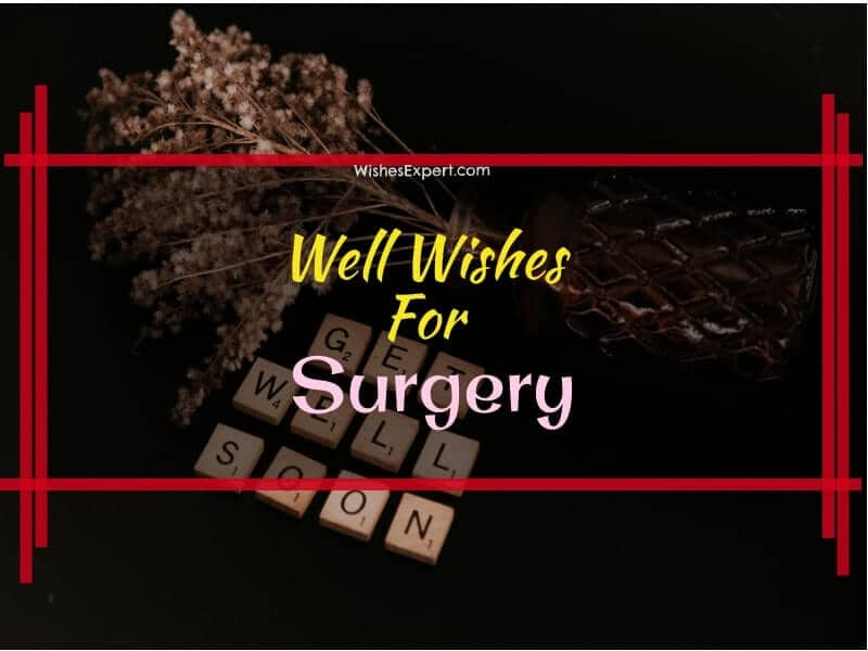 good luck for surgery