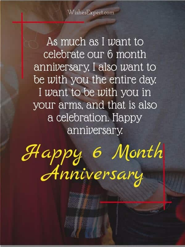 Happy 6 month anniversary