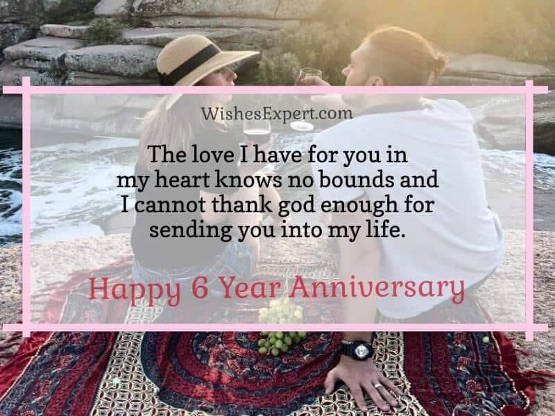 Happy 6 Year Anniversary Wishes