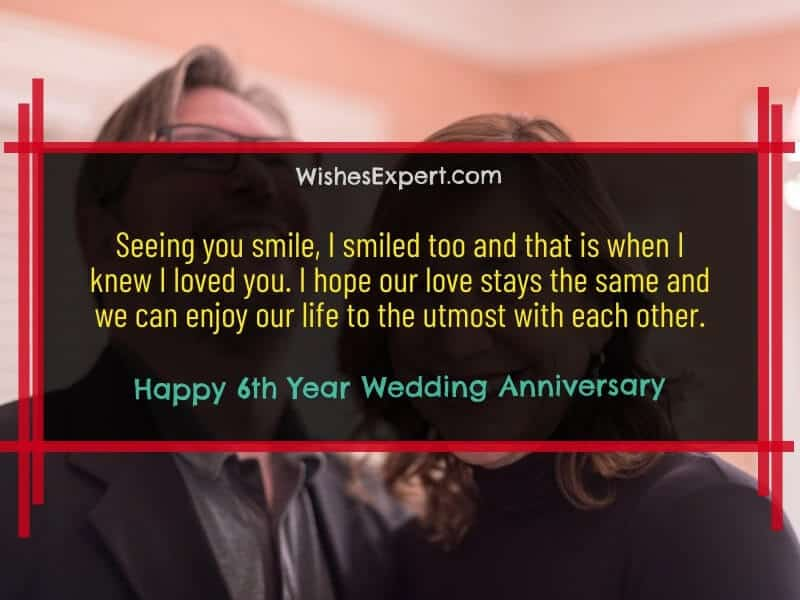 Happy 6th Year Wedding Anniversary