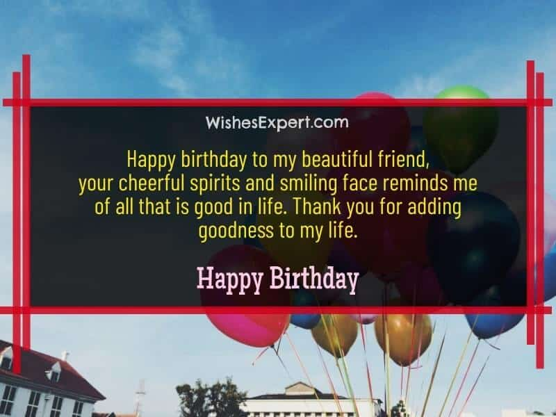 Happy Birthday Wishes for Beautiful Friend
