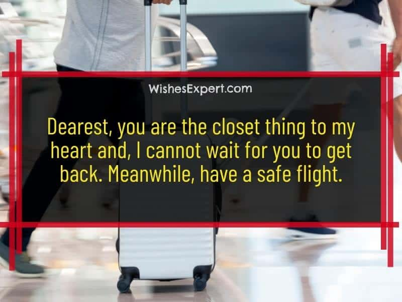 Have a Safe Flight Quotes