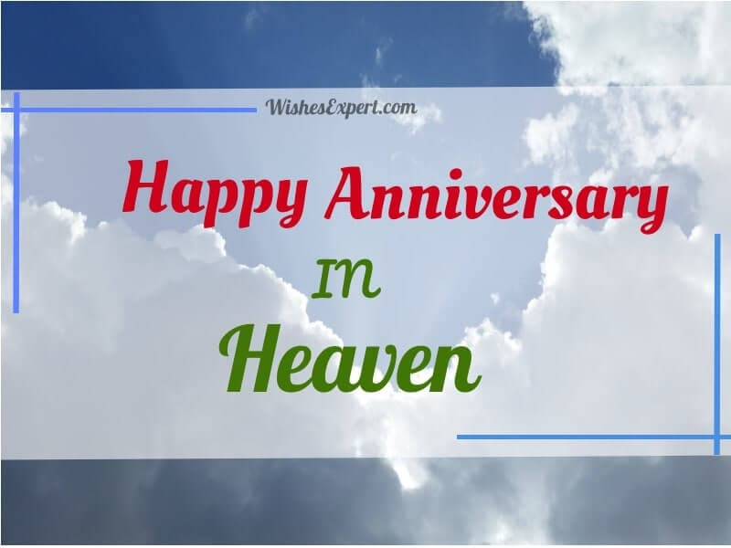 Happy Anniversary in Heaven