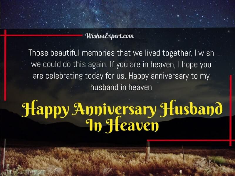 Happy anniversary to my husband in heaven