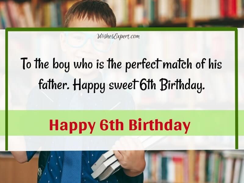 Happy 6th Birthday Boy Wishes