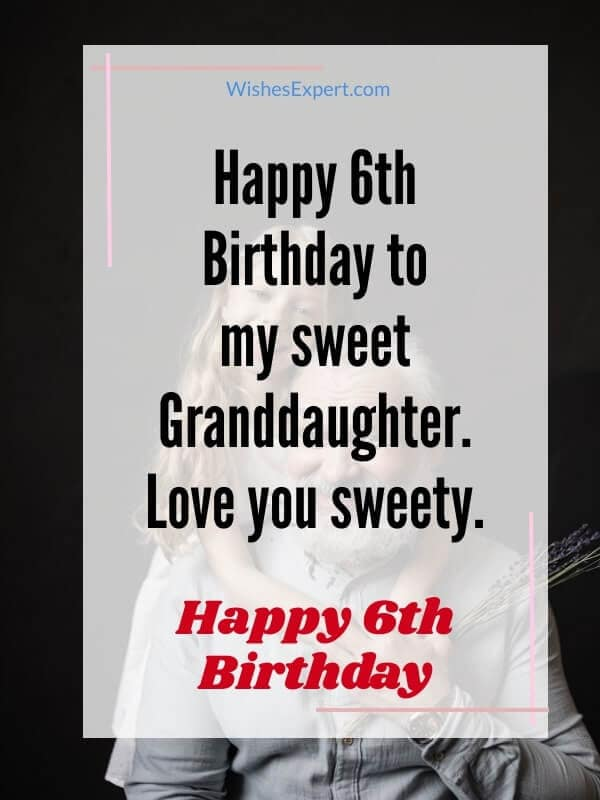 Happy-6th-birthday-Granddaughter